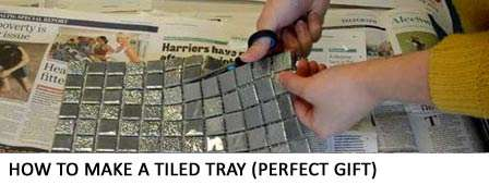 How to make a tiled tray