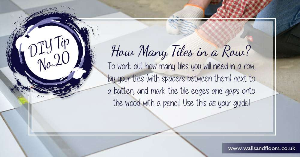 DIY tip how many tiles in a row