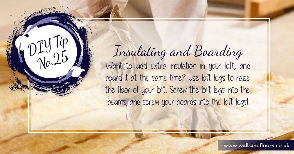 DIY tip insulating and boarding your attic